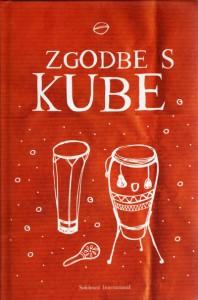 Zgodbe s kube (Historias de Cuba), antología del cuento cubano, Eslovenia, Amir Valle