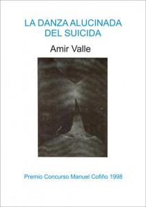 La danza alucinada del suicida, cuentos, Amir Valle