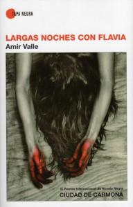 Largas noches con Flavia, novela, Amir Valle