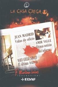 Últimas noticias del infierno, novela, Amir Valle