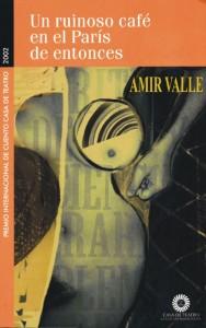 Un ruinoso café en el parís de entonces, cuentos, República Dominicana, Amir Valle