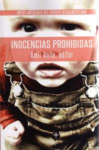 Inocencias prohibidas. Breve antología del cuento iberoamericano, Puerto Rico, Amir Valle